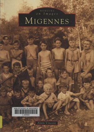 Mémoire en images, Migennes