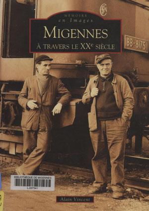 Mémoire en images, Migennes à travers le XXe siècle