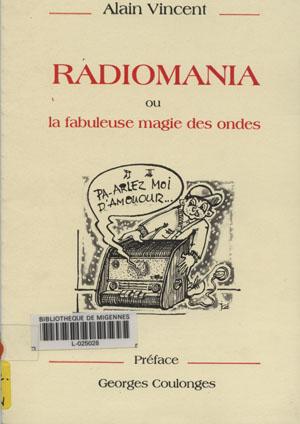 Radiomania ou la fabuleuse magie des ondes